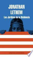 Libro de Los Jardines De La Disidencia / Dissident Gardens