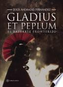 Libro de Gladius Et Peplum