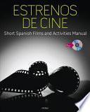 Libro de Estrenos De Cine: Short Spanish Films And Activities Manual