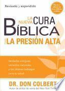 Libro de La Nueva Cura Biblica Para La Presion Alta / The New Bible Cure For High Blood Pressure