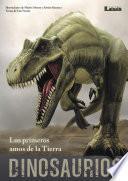 Libro de Dinosaurios   Los Primeros Amos De La Tierra