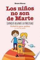 Libro de Los Niños No Son De Marte (aunque Algunos Lo Parezcan)