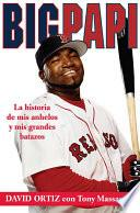 Libro de Big Papi (spanish Edition)