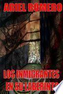 Libro de Los Inmigrantes En Su Laberinto
