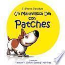 Libro de Un Maravilloso Dia Con Patches