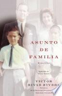 Libro de Asunto De Familia (a Private Family Matter)