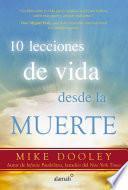Libro de 10 Lecciones De Vida Desde La Muerte