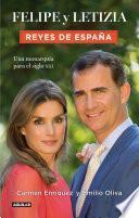 Libro de Felipe Y Letizia. Reyes De España