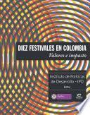 Libro de Diez Festivales En Colombia