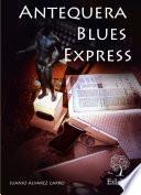 Libro de Antequera Blues Express