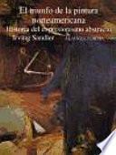 Libro de El Triunfo De La Pintura Norteamericana