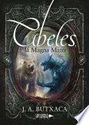 Libro de Cibeles, La Magna Mater