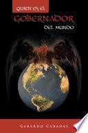 Libro de Quien Es El Gobernador Del Mundo
