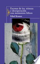 Libro de Escenas De Ira, Tristeza Y Desesperación Con Momentos Felices