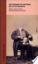 Libro de Diccionario De Historia De La Fotografía