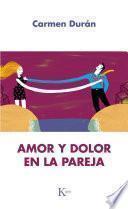 Libro de Amor Y Dolor En La Pareja