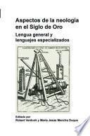 Libro de Aspectos De La Neología En El Siglo De Oro