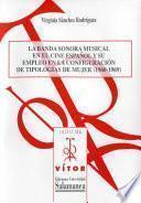 Libro de La Banda Sonora Musical En El Cine Español Y Su Empleo En La Configuración De Tipologías De Mujer(1960 1969)