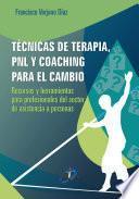 Libro de Técnicas De Terapia, Pnl Y Coaching Para El Cambio