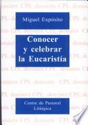 Libro de Conocer Y Celebrar La Eucaristía