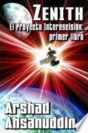 Libro de Zenith   El Proyecto Interescisión: Primer Libro