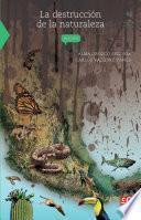 Libro de La Destrucción De La Naturaleza