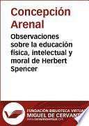 Libro de Observaciones Sobre La Educación Física, Intelectual Y Moral De Herbert Spencer