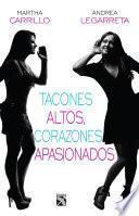 Libro de Tacones Altos, Corazones Apasionados