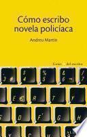 Libro de Cómo Escribo Novela Policíaca