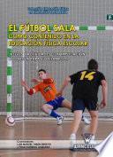 Libro de El Fútbol Sala Como Contenido En La Educación Física Escolar