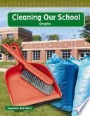 Libro de Limpiemos Nuestra Escuela (cleaning Our School)