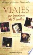 Libro de Viajes Que Despertaron Mis 5 Sentidos
