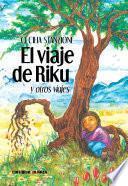 Libro de El Viaje De Riku Y Otros Viajes