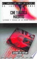 Libro de Cine Y Música Malditos