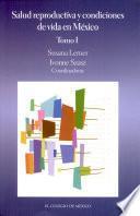 Libro de Salud Reproductiva Y Condiciones De Vida En México