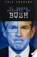 Libro de El Mundo Secreto De Bush