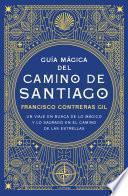 Libro de Guía Mágica Del Camino De Santiago