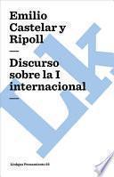 Libro de Discurso Sobre La I Internacional