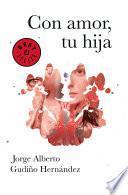 Libro de Con Amor, Tu Hija