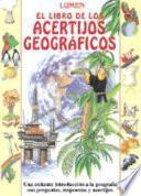 Libro de El Libro De Los Acertijos Geograficos