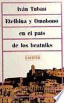 Libro de Etelbina Y Omobono En El Pais De Los Beatniks