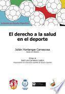 Libro de El Derecho A La Salud En El Deporte