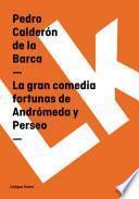 Libro de La Gran Comedia Fortunas De Andrómeda Y Perseo
