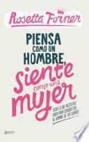 Libro de Piensa Como Un Hombre, Siente Como Una Mujer