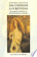 Libro de Para Comprender La Subjetividad