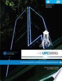 Libro de La Iluminación Artificial Es Arquitectura