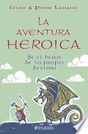 Libro de La Aventura Heroica
