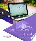 Libro de Manual. Google Y Sus Aplicaciones (ifcm007po)