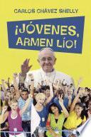 Libro de ¡jóvenes, Armen Lío!