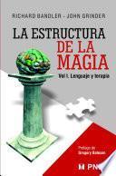 Libro de Estructura De La Magia I (the Structure Of Magic I)